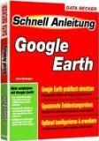 Google Earth Schnellanleitung.